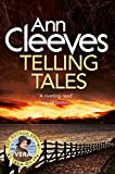 Telling Tales (Vera Stanhope Book 2) by Ann Cleeves