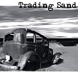 Trading Sand