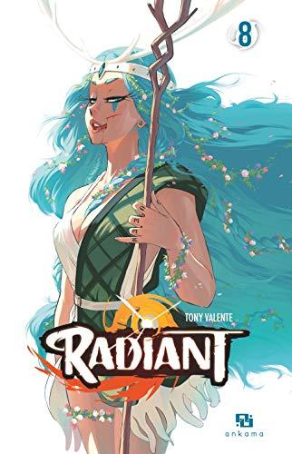 Radiant - Tome 8 par Tony Valente