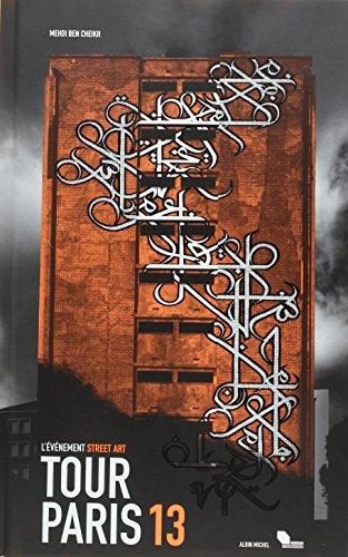 Tour Paris 13 : l'événement street art