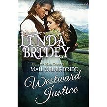 Mail Order Bride - Westward Justice: Historical Cowboy Romance (Montana Mail Order Brides Book 6)