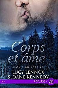 Ironie du sort, tome 3 : Corps et âme par Lucy Lennox