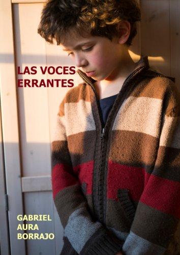 Las Voces Errantes (Versión Revisada) por Gabriel Aura Borrajo