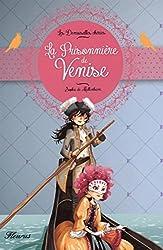 Les Demoiselles chéries : La prisonnière de Venise