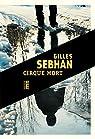Cirque mort par Sebhan
