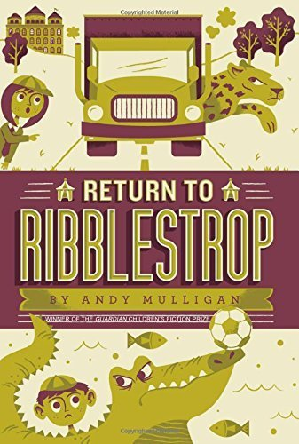 Portada del libro Return to Ribblestrop by Andy Mulligan (2016-01-05)