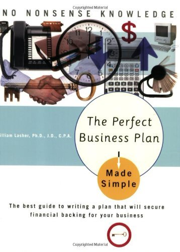 The Perfect Business Plan Made Simple: The Best Guide to Writing a Plan That Will Secure Financial Backing for Your Business (Made Simple Books) by William Lasher (1-Jan-2005) Paperback par William Lasher