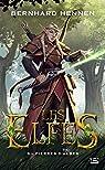 Les Elfes, tome 3 : Pierres d'Albes par Hennen