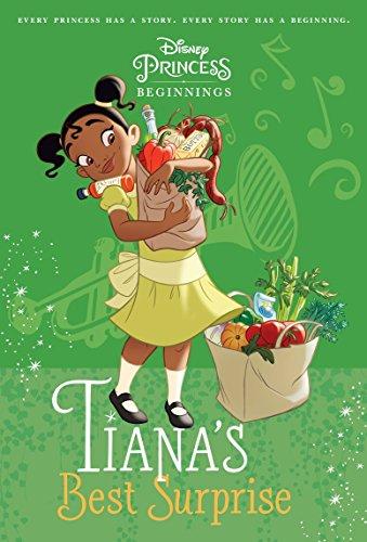 Disney Princess Beginnings: Tiana's Best Surprise (Disney Princess) (A Stepping Stone Book(TM))