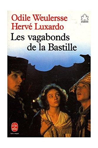 les-vagabonds-de-la-bastille-weulersse-odile-luxardo-herve-ref-19293