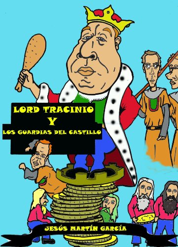 Lord Tracinio y los guardias del castillo por Jesús Martín García