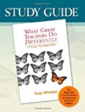 Study Guide-What Great Teachers Do Differently: 14 Things That Matter Most by Todd Whitaker, Beth Whitaker (2006) Paperback