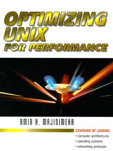 Optimizing UNIX for Performance by Amir H. Majidimehr (1995-10-28) par  Amir H. Majidimehr (Broché)