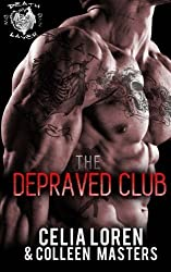 Death Layer (The Depraved Club): 1 by Celia Loren (2014-08-16)