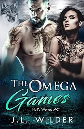 The Omega Games (Hell's Wolves MC) (English Edition)