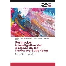 Formación investigativa del docente de los Institutos Superiores: Formación Investigativa