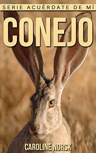 conejo-libro-de-imagenes-asombrosas-y-datos-curiosos-sobre-los-conejo-para-ninos-serie-acuerdate-de-