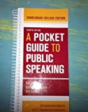 A Pocket Guide To Public Speaking (Fourth Edition-- Saddleback College) by Dan O'Hair (2013-12-24)