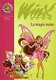 winx club tome 28 la magie noire de marvaud sophie 2009 poche