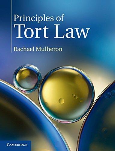 Principles of Tort Law by Rachael Mulheron (2016-09-22)