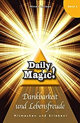 Daily Magic - Dankbarkeit und Lebensfreude