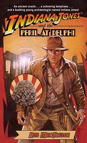 Indiana Jones and the Peril at Delphi par Rob Macgregor