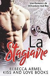 La Stagiaire: Une Romance de Milliardaire Bad Boy