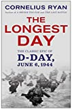 Image de The Longest Day: The Classic Epic of D-Day (English Edition)