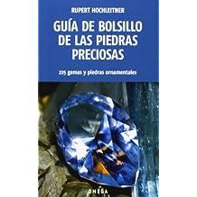 Guía De Bolsillo De Las Piedras Preciosas (GUIAS DEL NATURALISTA-ROCAS, MINERALES, Y PIEDRAS PRECIOSAS)