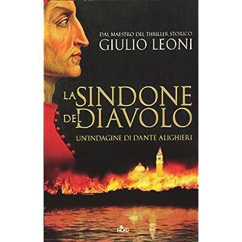 La Sindone Del Diavolo. Un'indagine Di Dante Alighieri