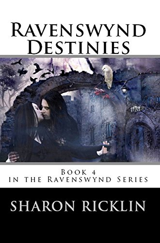 ebook: Ravenswynd Destinies  (Ravenswynd Series) Book 4 (B00GZYYXVW)
