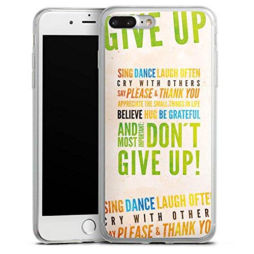 Apple iPhone X Slim Case Silikon Hülle Schutzhülle Sprüche Statement Don't give up Silikon Slim Case transparent