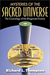 Mysteries of the Sacred Universe by Richard L. Thompson (2000-11-20)