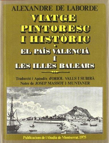 Descargar Libro Viatge pintoresc i històric. II. El País Valencià i les Illes Balears (Biblioteca Abat Oliba. Sèrie il·lustrada) de Alexandre de Laborde
