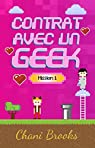 Contrat avec un geek, mission 1 par Brooks