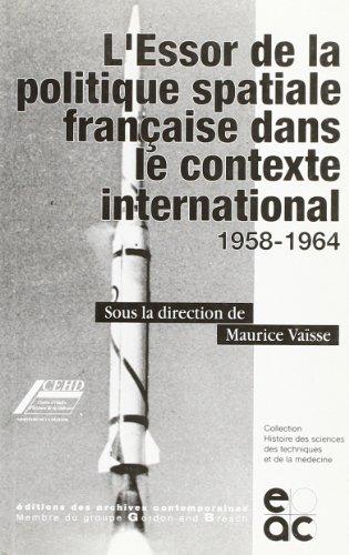 L'Essor De La Politique por Maurice Vaïsse