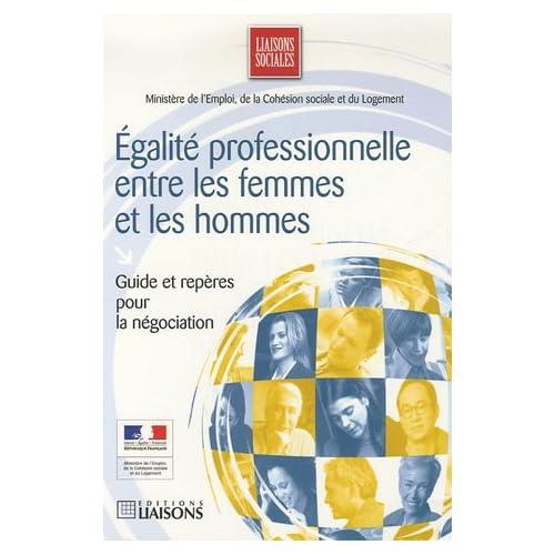 Egalité professionnelle entre les femmes et les hommes : Guide et repères pour la négociation