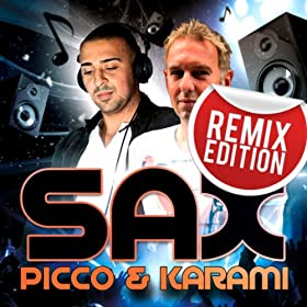 Picco & Karami-Sax (Remix Edition)