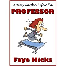 A Day in the Life of a Professor