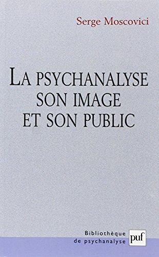 La psychanalyse, son image et son public.