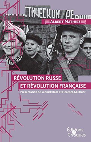 Revolution russe et revolution française par Albert Mathiez