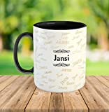"FurnishFantasyâ""¢ Ceramic Mug - My name is Jansi"