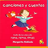 Rana, rema, rimas/ Rowing Rhyming Frog: Canciones y cuentos/ Songs and Stories