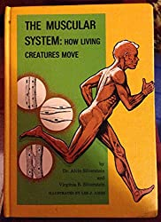 The muscular system;: How living creatures move