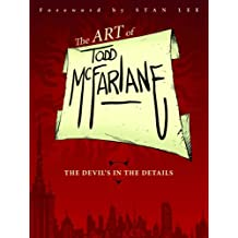 The Art of Todd McFarlane: The Devil's in the Details TP.
