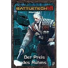 BattleTech Legenden 03 - Gray Death 3: Der Preis des Ruhms