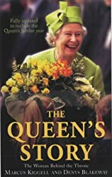 The Queen's Story: The Woman Behind the Throne by Denys Blakeway (2002-05-20)