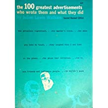 The 100 Greatest Advertisements Who Wrote Them and What They Did