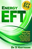 Energy EFT (Book and DVD): Next Generation Tapping & Emotional Freedom Techniques