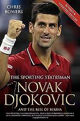 Novak Djokovic and the Rise of Serbia: The Sporting Statesman